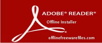 Download Adobe Acrobat Reader 2019 Offline Installer for Windows & Mac