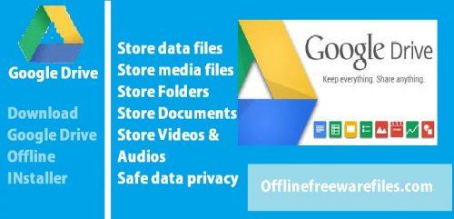 google drive offline installer