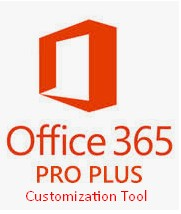 Download Office 365 Customization Tool 2020 Latest Version
