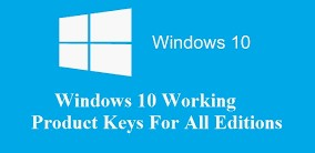 Windows 10 All Versions Product Keys (Activation Keys) 2019