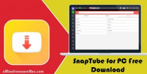 SnapeTube App v4 65 Download for PC Windows & Android