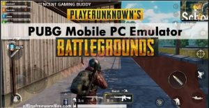 Tencent Gaming Buddy PUBG Mobile Emulator Download For PC Windows