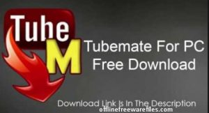 tubemate free download for pc windows 8.1