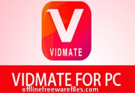 Download Vidmate Latest Version v3.38 For Windows Vista/XP/7/8/10