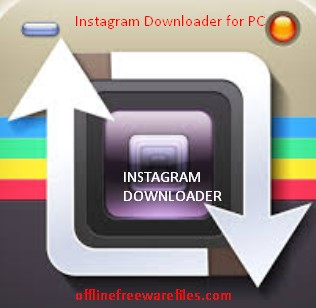 Download Instagram Downloader Latest Version v2 3 0 For