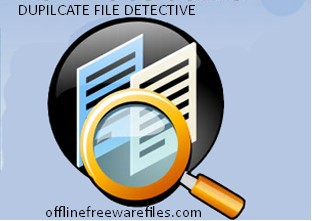 Download Duplicate File Detective v6.2.58.0 For Windows