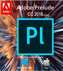 Download Adobe Prelude CC 2019 Offline Installer for Windows