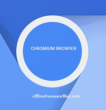 Download Chromium v81.0 Latest(2020) Offline Installer for Windows