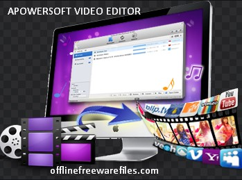 Download Apowersoft Video Editor v1.5.4.8 [latest 2021] for Windows