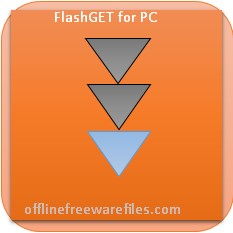 Download FlashGet v3.7 (Latest 2020) Offline Installer for Windows