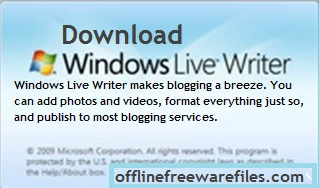 Download Windows Live Writer v14.0.8 (Latest 2020) For Windows