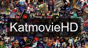 Katmovieshd fre download movies from katmovies site