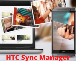 Download HTC Sync Manager (HTC Connect) for Windows