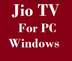 Download Jio TV for PC Windows Latest 2021